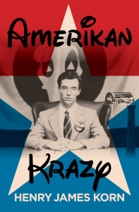 Book Cover for Henry James Korn's Amerikan Krazy